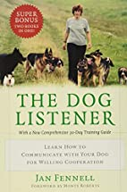 The Dog Listener: Learn How to Communicate…