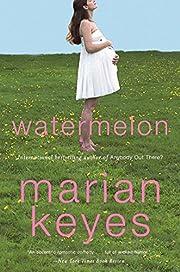 Watermelon door Marian Keyes