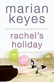 Rachel's Holiday door Marian Keyes