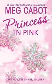Princess Diaries, Volume V: Princess in…