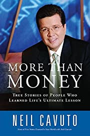 MORE THAN MONEY: TRUE STORIES OF PEOPLE WHO…
