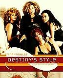 Destiny's style / Tina Knowles, with Zoe Alexander