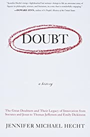 Doubt: A History: The Great Doubters and…