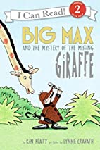 Big Max and the Mystery of the Missing…