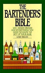 The Bartender's Bible: 1001 Mixed Drinks av…
