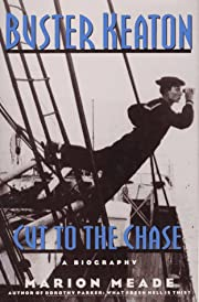 Buster Keaton: Cut to the Chase av Marion…