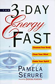 The 3-Day Energy Fast: Cleanse Your Body,…