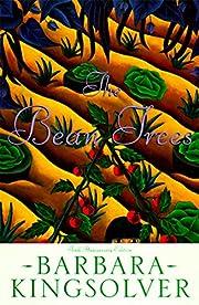 The Bean Trees por Barbara Kingsolver