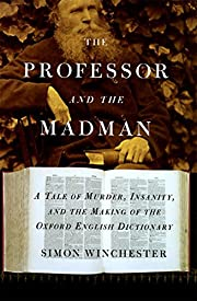 The professor and the madman : a tale of…