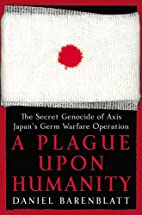 A Plague upon Humanity: The Secret Genocide…