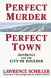 Perfect Murder, Perfect Town: JonBenet and…