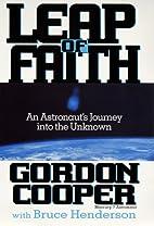 Leap of Faith: An Astronaut's Journey…