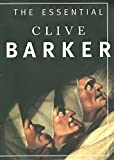 The essential Clive Barker : selected fiction / with foreword by Armistead Maupin