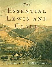 The Essential Lewis and Clark – tekijä:…