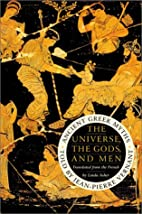 The Universe, the Gods, and Men: Ancient…