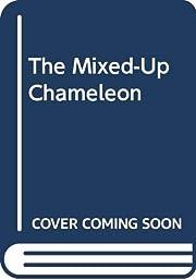 The Mixed-Up Chameleon af Eric Carle