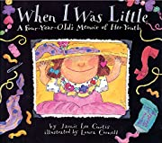 When I Was Little: A Four-Year-Old's Memoir…