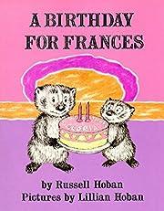 A Birthday for Frances af Russell Hoban