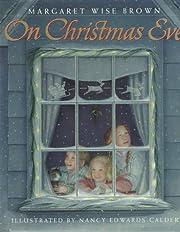 On Christmas Eve av Margaret Wise Brown