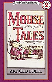 Mouse Tales (I Can Read Level 2) por Arnold…