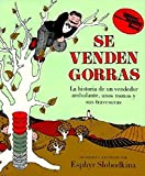 Cover art for Se venden gorras : la historia de un vendedor ambulante, unos monos y sus travesuras