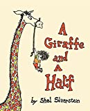 Giraffe and a Half (1964) (Book) written by Shel Silverstein