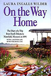 On the Way Home: The Diary of a Trip from…