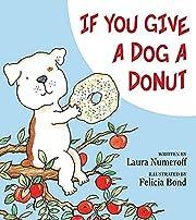 If You Give A Dog A Donut por Felicia Bond