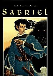 Sabriel (The Abhorsen Trilogy) por Garth Nix