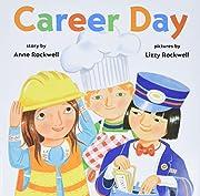 Career Day por Anne Rockwell