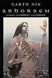 Abhorsen (The Abhorsen Trilogy) de Garth Nix