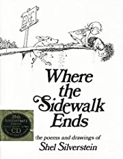 Where the Sidewalk Ends: The Poems and…