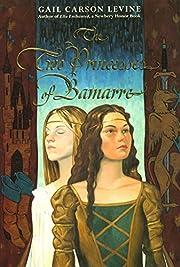 The Two Princesses of Bamarre de Gail Carson…