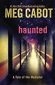 Haunted: A Tale of the Mediator – tekijä:…