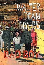 Bad Boy: A Memoir – tekijä: Walter Dean…