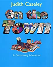 On the Town: A Community Adventure –…