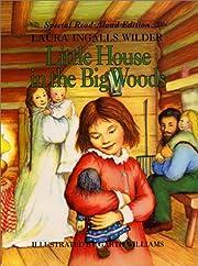 Little house in the big woods de Laura…