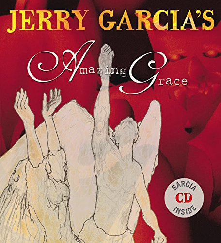 Jerry Garcia's Amazing Grace, Newton, John; Garcia, Jerry