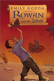 Rowan and the Zebak (Rowan of Rin) de Emily…