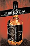The dirt / Motley Crue ; [with Neil Strauss]