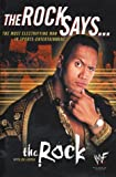 The Rock Says... (Book) written by Dwayne Johnson, Joe Layden