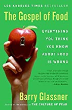 The Gospel of Food: Everything You Think You…