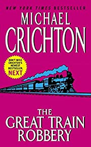 The Great Train Robbery av Michael Crichton