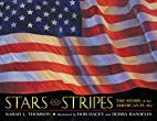 Stars and Stripes: The Story of the American…