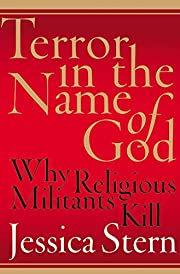 Terror in the Name of God: Why Religious…
