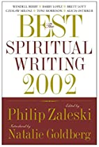 The Best Spiritual Writing 2002 by Philip…
