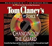 Tom Clancy's Net Force #8: Changing of…