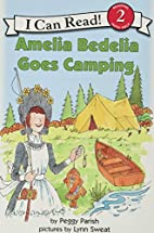 Amelia Bedelia Goes Camping (I Can Read…