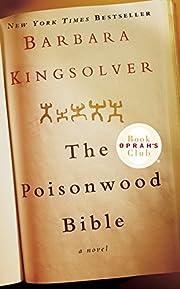 The Poisonwood Bible: A Novel – tekijä:…
