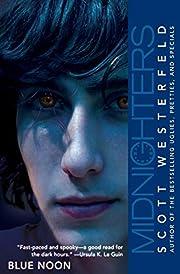 Midnighters #3: Blue Noon de Scott…